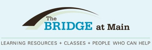 The Bridge at Main: Learning resources, classes, and people who can help.